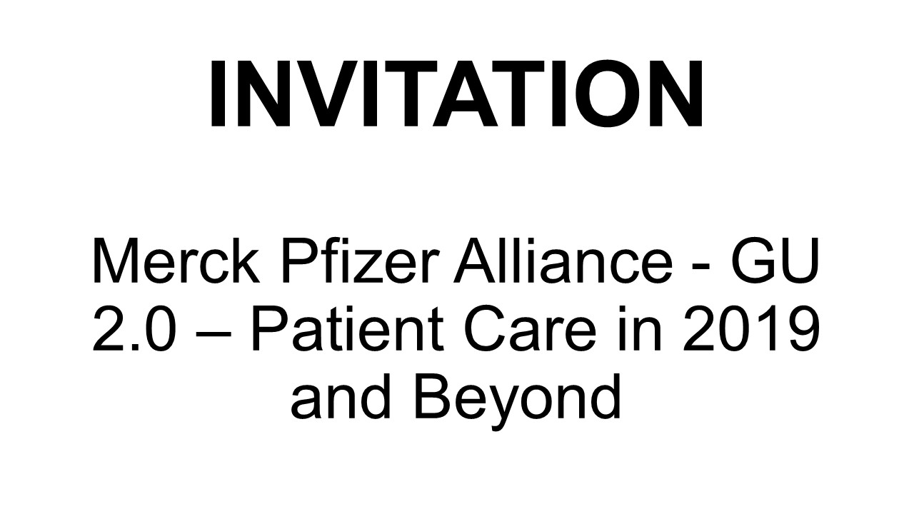 Merck Pfizer Alliance - GU 2.0 - Patient care in 2019 and beyond