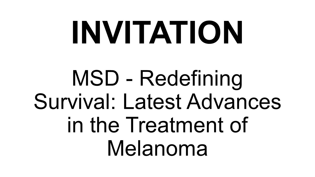 MSD: Redefining Survival: Latest Advances