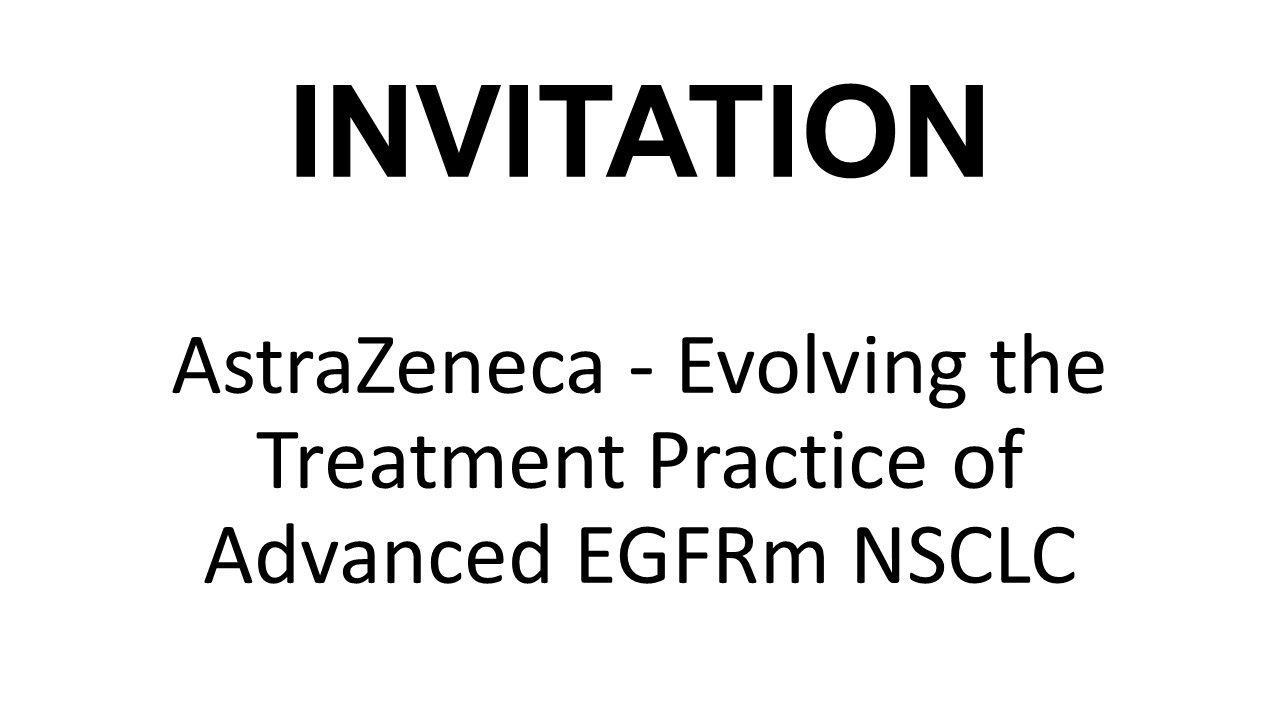 AstraZeneca - Evolving the treatment practice of advanced EGFRm NSCLC'