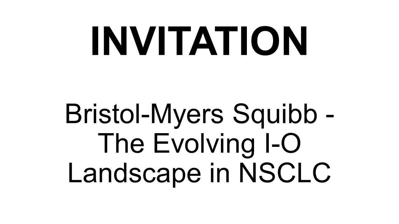 Bristol-Myers Squibb: The Evolving I-O Landscape in NSCLC